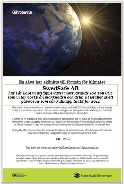 Till er alla från oss alla på SwedSafe